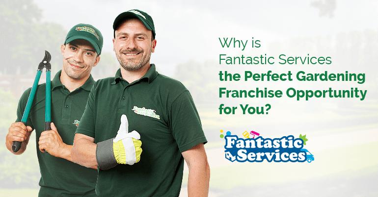 Fantastic Services garden franchise